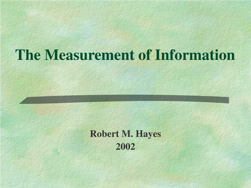 the measurement of information l.