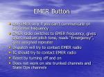 emer button