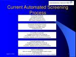 current automated screening process