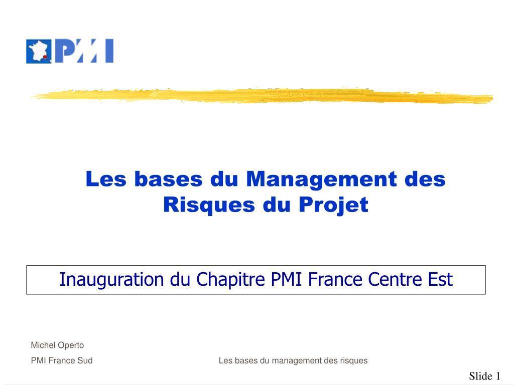 inauguration du chapitre pmi france centre est l.