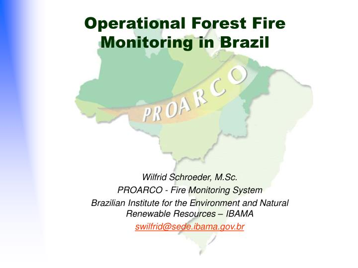 operational forest fire monitoring in brazil n.