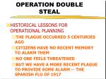 operation double steal10