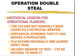 operation double steal16