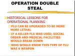 operation double steal17
