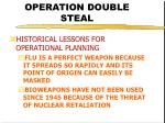 operation double steal18