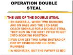 operation double steal22