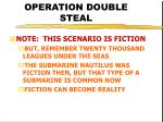 operation double steal24