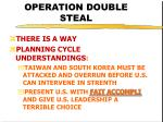 operation double steal27