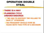 operation double steal28