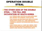operation double steal39