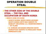 operation double steal43