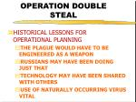 operation double steal9