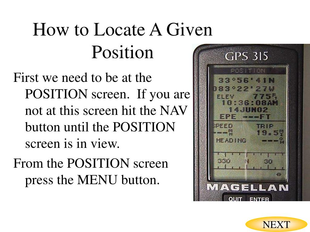 How to Locate A Given Position