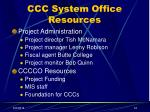 ccc system office resources