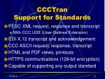 ccctran support for standards