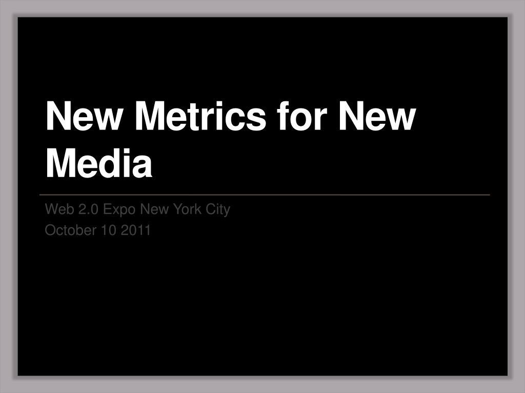 new metrics for new media l.