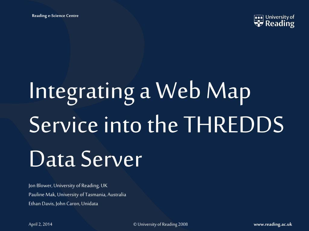 integrating a web map service into the thredds data server l.