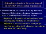 antirealism objects in the world depend on how they are described or perceived