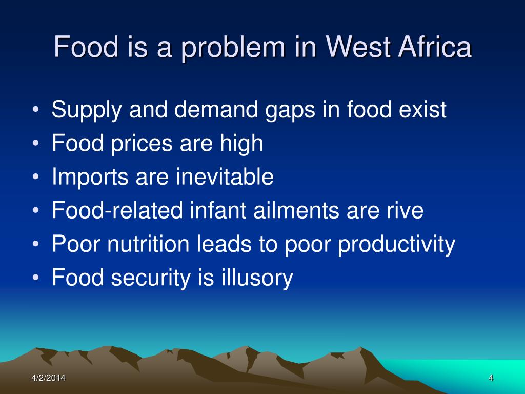Food is a problem in West Africa