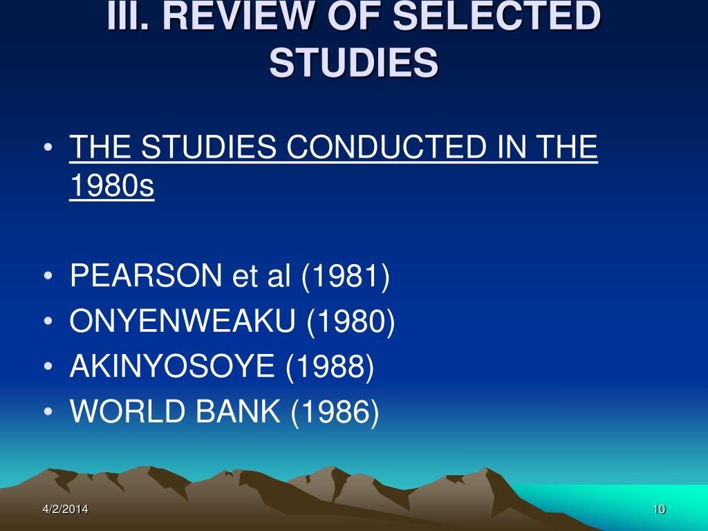 III. REVIEW OF SELECTED STUDIES