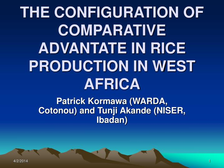 The configuration of comparative advantate in rice production in west africa