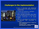 challenges to the implementation