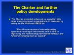 the charter and further policy developments