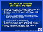 the charter on transport environment and health