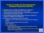 transport health and environment pan european programme the pep