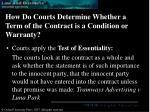 how do courts determine whether a term of the contract is a condition or warranty