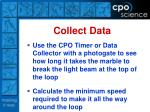 collect data