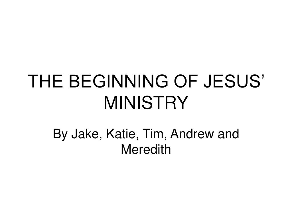 the beginning of jesus ministry l.