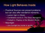 how light behaves inside5