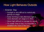 how light behaves outside