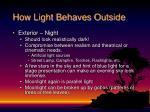 how light behaves outside8