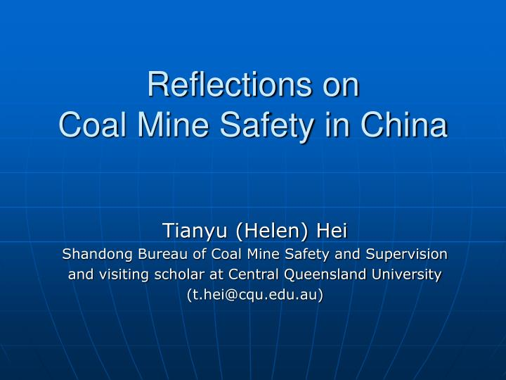 reflections on coal mine safety in china n.
