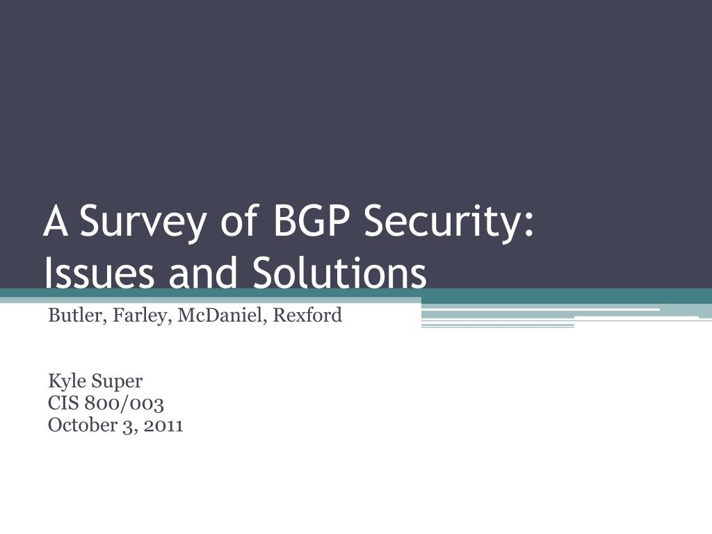 a survey of bgp security issues and solutions l.