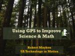 using gps to improve science math