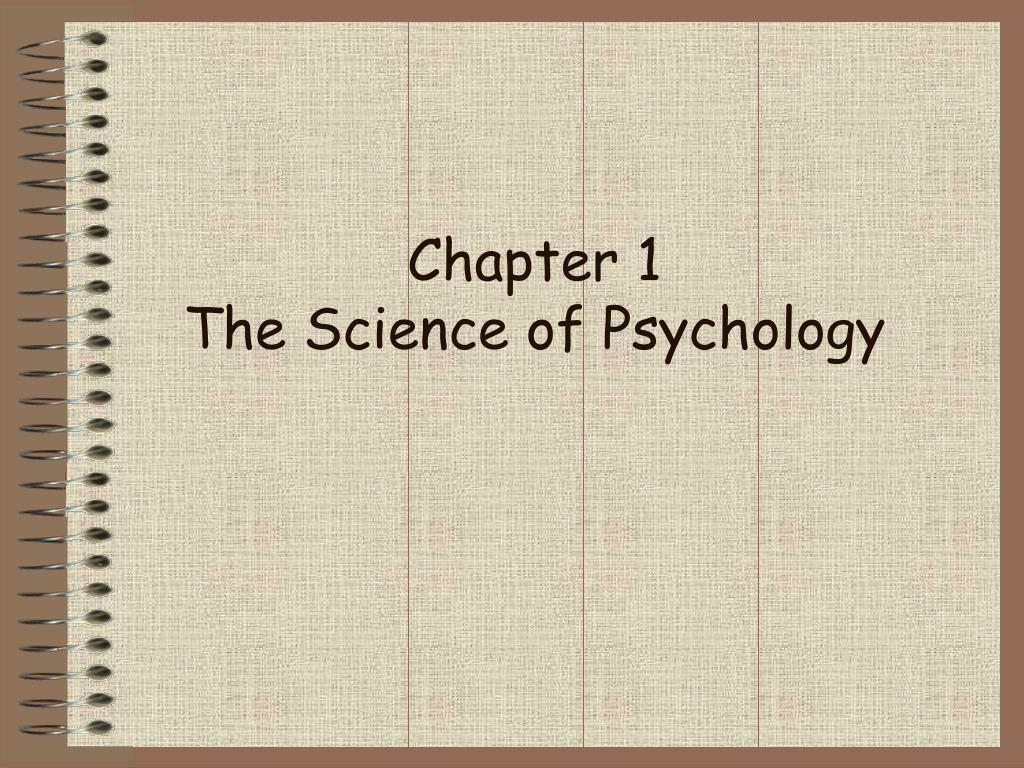 chapter 1 the science of psychology l.