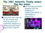 the 1961 antarctic treaty covers five key areas