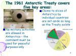 the 1961 antarctic treaty covers five key areas1