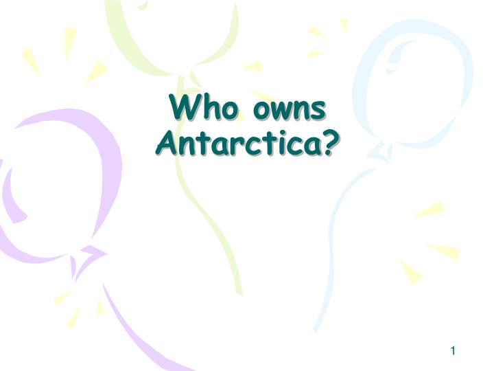 who owns antarctica n.