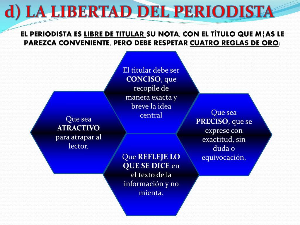 d) LA LIBERTAD DEL PERIODISTA