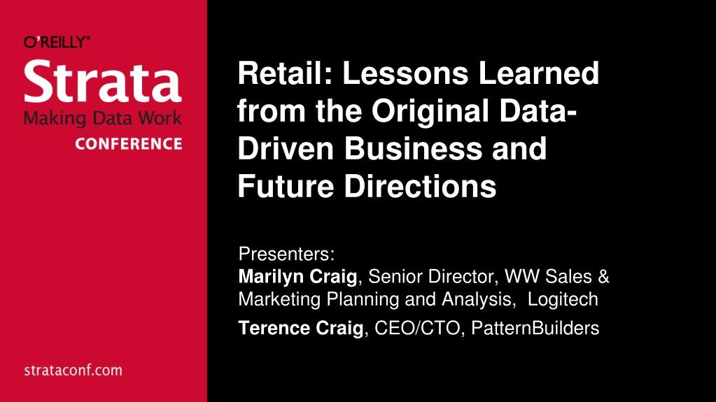 retail lessons learned from the original data driven business and future directions l.