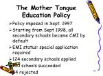 the mother tongue education policy