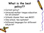 what is the best policy
