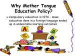 why mother tongue education policy15