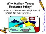 why mother tongue education policy17