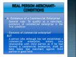 real person merchant conditions