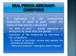 real person merchant conditions10